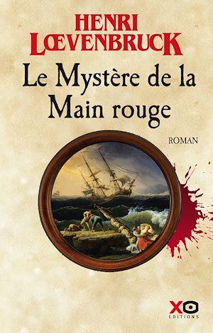 Téléchargez le livre :  Le Mystère de la main rouge