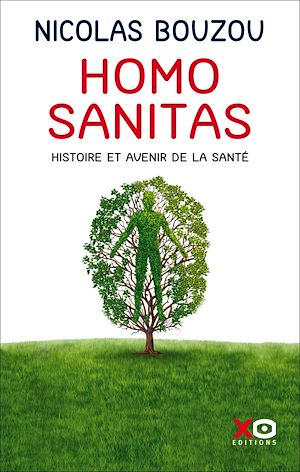 Téléchargez le livre :  Homo Sanitas - Histoire et avenir de la santé