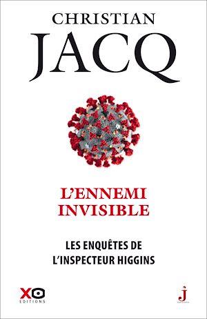Téléchargez le livre :  Les enquêtes de l'inspecteur Higgins - tome 38 L'Ennemi invisible