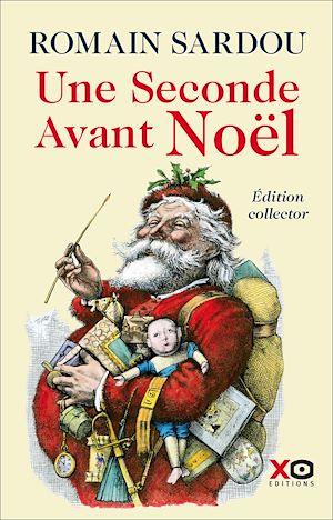 Téléchargez le livre :  Une seconde avant Noël - édition collector limitée 2020