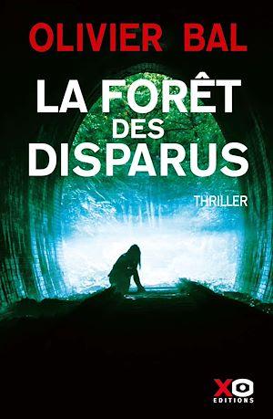 Téléchargez le livre :  La Forêt des disparus