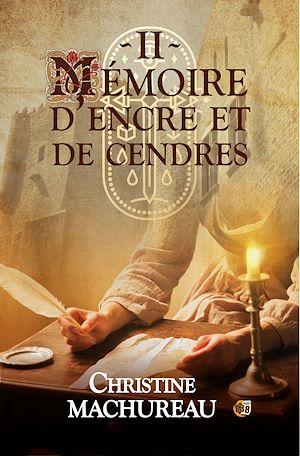 Téléchargez le livre :  Mémoire d'encre et de cendres - Tome 2