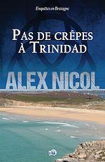 Télécharger cet ebook : Pas de crêpes à Trinidad