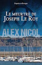 Télécharger cet ebook : Le meurtre de Joseph Le Roy