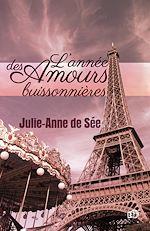 Télécharger cet ebook : L'année des amours buissonnières