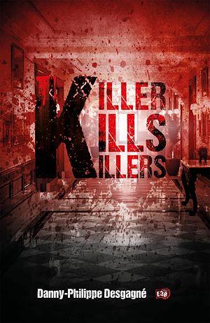 Téléchargez le livre :  Killer kills killers