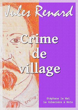 Téléchargez le livre :  Crime de village