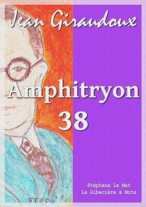 Téléchargez le livre :  Amphitryon 38