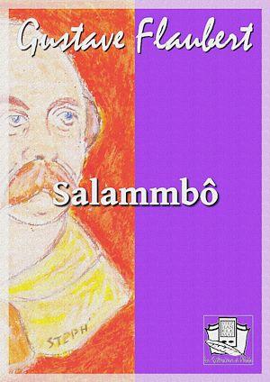 Téléchargez le livre :  Salammbô