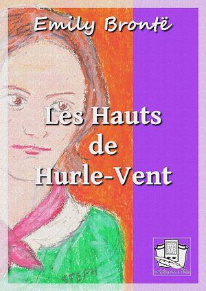 Téléchargez le livre :  Les Hauts de Hurle-Vent
