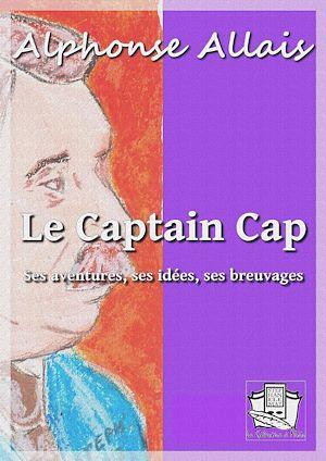 Téléchargez le livre :  Le Captain Cap