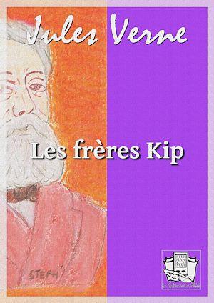 Téléchargez le livre :  Les frères Kip