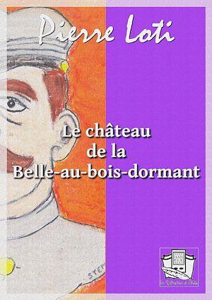 Téléchargez le livre :  Le château de la Belle-au-bois-dormant