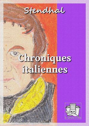 Téléchargez le livre :  Chroniques italiennes