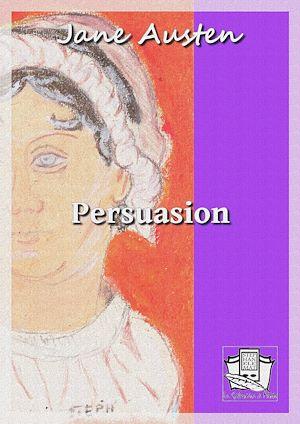 Téléchargez le livre :  Persuasion
