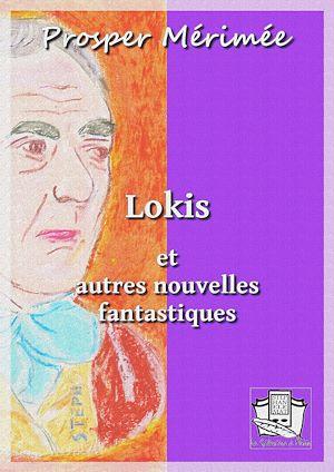 Téléchargez le livre :  Lokis