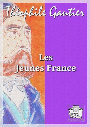 Téléchargez le livre :  Les Jeunes France