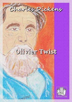 Téléchargez le livre :  Olivier Twist