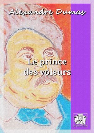 Téléchargez le livre :  Le prince des voleurs
