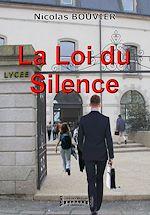 Télécharger le livre :  La Loi du Silence