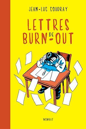 Téléchargez le livre :  Lettres de burn-out