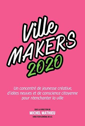 Téléchargez le livre :  Ville Makers 2020