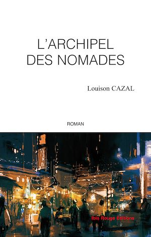 Téléchargez le livre :  L'archipel des nomades