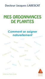 Télécharger cet ebook : Mes ordonnances de plantes