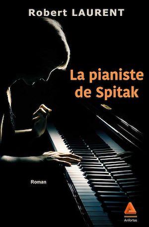 Téléchargez le livre :  La pianiste de Spitak