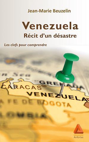Téléchargez le livre :  Venezuela, récit d'un désastre