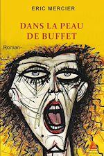 Télécharger le livre :  Dans la peau de Buffet