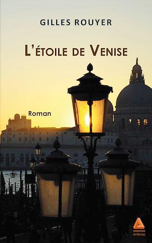 Téléchargez le livre :  L'étoile de Venise