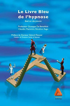 Téléchargez le livre :  Le livre bleu de l'hypnose