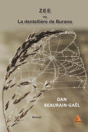 Téléchargez le livre :  ZEE ou La dentellière de Burano
