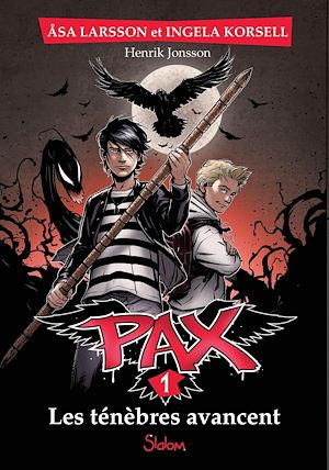 Téléchargez le livre :  PAX, tome 1 : Les ténèbres avancent