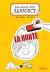 Téléchargez le livre numérique:  Les Soucis d'un Sansoucy, tome 1 : La Honte !