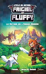 Télécharger le livre :  Frigiel et Fluffy, tome 1 : Le Retour de l'Ender Dragon