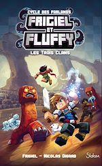 Télécharger le livre :  Frigiel et Fluffy, Le Cycle des Farlands - tome 1