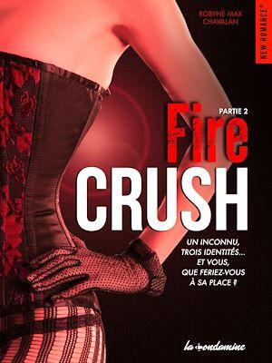 Téléchargez le livre :  Fire Crush Partie 2