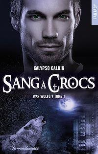 Télécharger le livre : Wariwulfs - tome 1 Sang à crocs