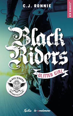 Téléchargez le livre :  Black Riders - tome 1 Glitter girl