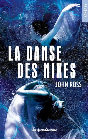 Téléchargez le livre :  La Danse des Nixes