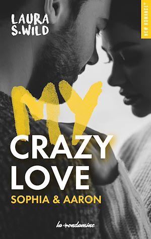Téléchargez le livre :  My Crazy love Sophia & Aaron