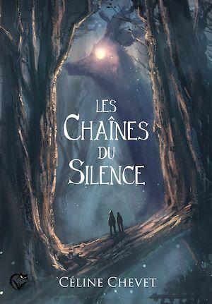 Téléchargez le livre :  Les Chaînes du Silence