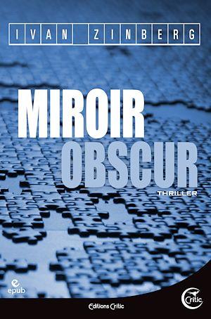 Téléchargez le livre :  Miroir obscur