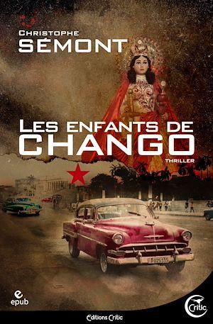 Téléchargez le livre :  Les Enfants de Chango