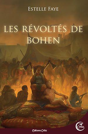 Téléchargez le livre :  Les révoltés de Bohen