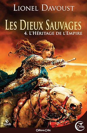 Téléchargez le livre :  Les Dieux sauvages tome 4 : L'Héritage de l'Empire