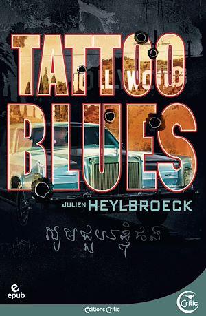 Téléchargez le livre :  Tattoo Blues