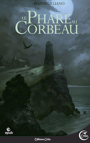 Téléchargez le livre :  Le Phare au corbeau